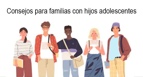 consejos para familias con hijos adolescente