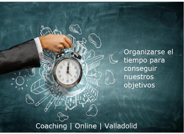 organizarse el tiempo para conseguir nuestros objetivos